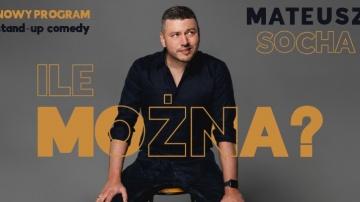 Stand-up Mateusz Socha w KDK