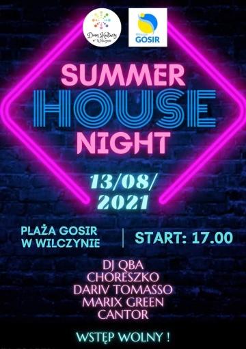 Summer House Night. Wakacyjna impreza na plaży w Wilczynie