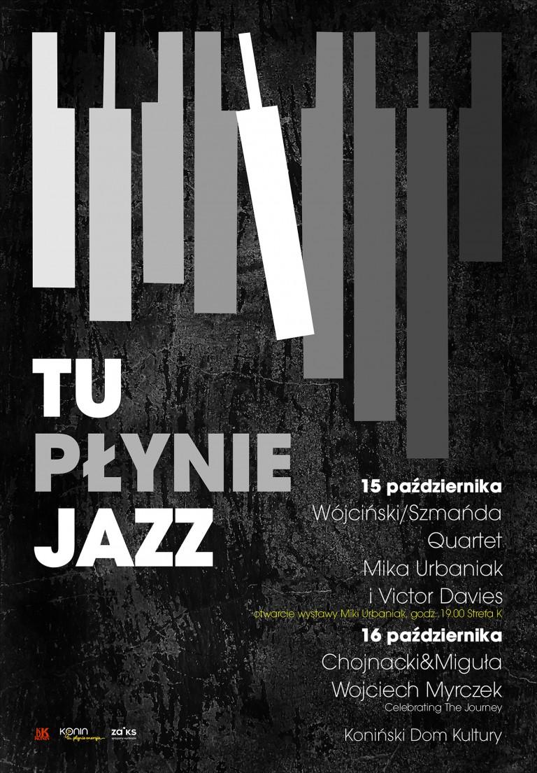 Tu płynie Jazz- Wojciech Myrczek