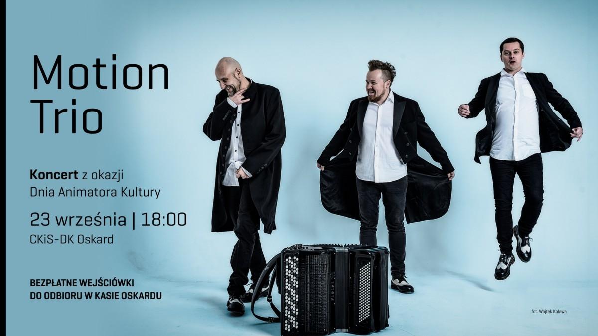Najsłynniejsze trio akordeonowe na świecie – Motion Trio w CKiS DK Oskard