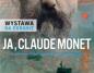 Ja, Claude Monet - Wystawa na ekranie