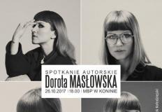 Konin lubi książki, czyli spotkanie z pisarką Dorotą Masłowską