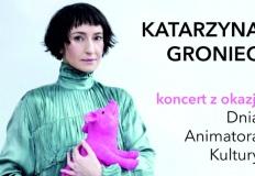 Koncert Katarzyny Groniec z okazji Dnia Animatora Kultury