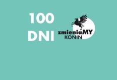 Zmieniamy Konin: pierwszych 100 dni w urzędzie