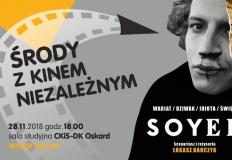 """Środa z kinem niezależnym – """"Soyer"""" Łukasza Barczyka"""
