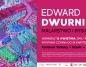 Niebanalna opowieść o polskiej rzeczywistości – wystawa Edwarda Dwurnika