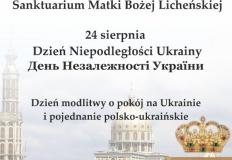 Dzień Niepodległości Ukrainy obchodzony 24 sierpnia w Licheniu