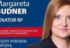 Margareta Budner, senator RP zaprasza do lektury prac nagrodzonych w konkursie: Między pokojem a wojną