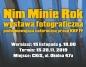 """""""Nim Minie Rok"""" - otwarcie wystawy fotograficznej"""
