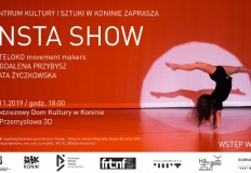 """Taneczna opowieść o Instagramie - spektakl dla młodzieży """"INSTA SHOW"""""""