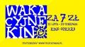 Wakacyjne Kino za 7zł