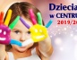 Dzieciaki w Centrum