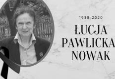 Zmarła Łucja Pawlicka-Nowak. Przez wiele lat szefowała muzeum