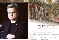 Koncert Błażeja Musiałczyka na licheńskim festiwalu organowym