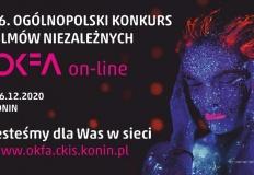 OKFA na wynos. Ogólnopolski Konkurs Filmów Niezależnych online