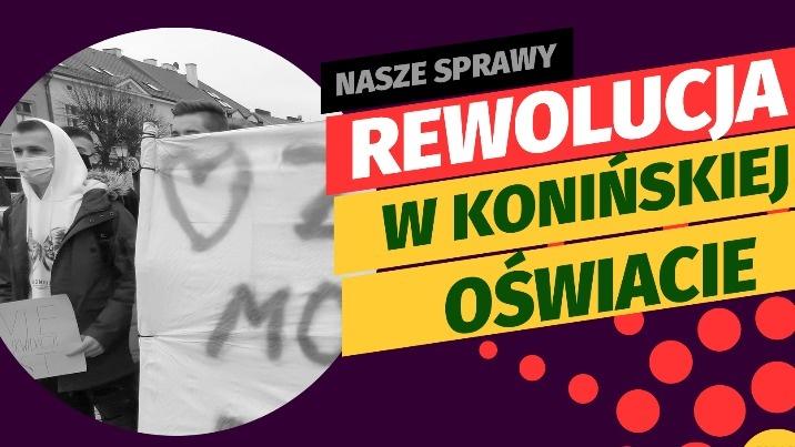 Nasze sprawy - Rewolucja w konińskiej oświacie - zapowiedź