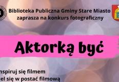 """""""Aktorką być"""". Konkurs staromiejskiej biblioteki"""