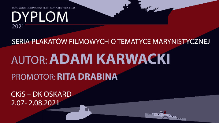 Wystawa plakatów filmowych Adama Karwackiego - Dyplom 2021