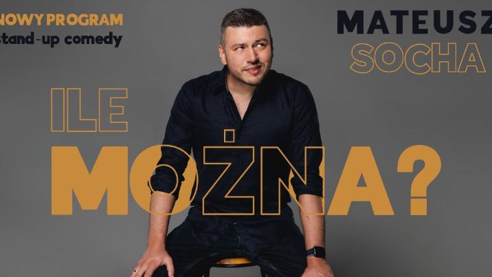 Stand-up: Mateusz Socha w KDK