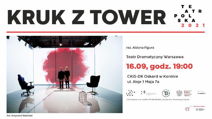 """Teatr Polska: spektakl """"Kruk z Tower"""""""