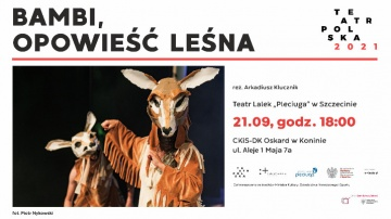 """Teatr Polska: spektakl dla dzieci """"Bambi. Opowieść leśna"""""""
