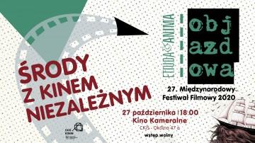 Środa z kinem niezależnym - filmy z Festiwalu ETIUDA & ANIMA