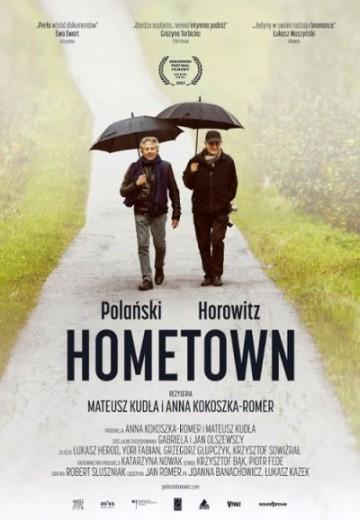 POLAŃSKI, HOROWITZ. HOMETOWN - Kino Konesera