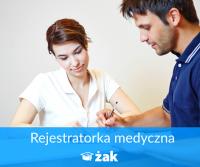 REJESTRATORKA MEDYCZNA- kwalifikacje w 1 rok!