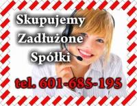 Kupujemy Zadłużone Spółki tel. 601-685-195