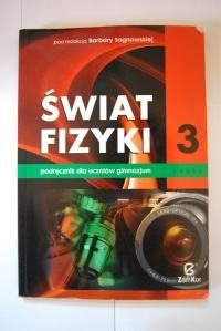 Świat Fizyki 3 Podręcznik dla uczniów gimnazjum