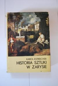 Historia Sztuki w zarysie - Karol Estreicher