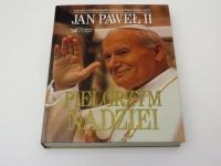 Jan Paweł II Pielgrzym nadziei - biografia papieża album