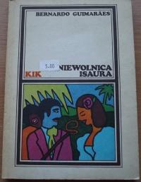 Książka Niewolnica Isaura - Bernardo Guimaraes