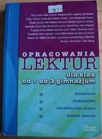 Książka Opracowania Lektur dla klas od 1 do 3 gimnazjum