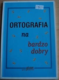 Książka Ortografia na Bardzo Dobry