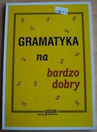 Książka Gramatyka na Bardzo Dobry