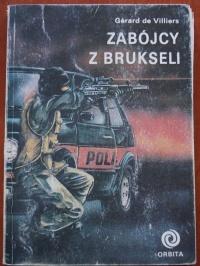 Książka Zabójcy z Brukseli - Gerard De Villiers