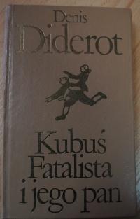Książka Kubuś Fatalista i Jego Pan - Denis Diderot