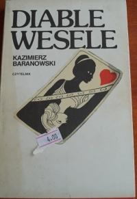 Książka Diable Wesele - Kazimierz Baranowski