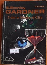 Książka Gardner 5 dni w Medison City - E. Stanley