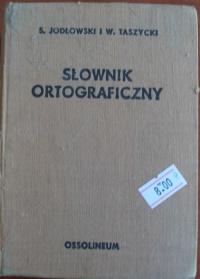 Książka Słownik Ortograficzny - S. Jodłowski i W. Taszycki