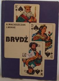 Książka Brydż - A. Macieszak J.Mikke