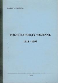 Polskie Okręty Wojenne 1918-1993