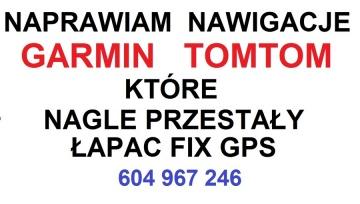 Naprawiam GARMIN TOMTOM ( problem z sygnałem GPS)  15zł