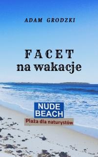 Facet na Wakacje (powieść obyczajowa; książka lub e-book))