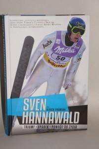 SVEN HANNAVALD - Triumf, upadek, powrót dożycia
