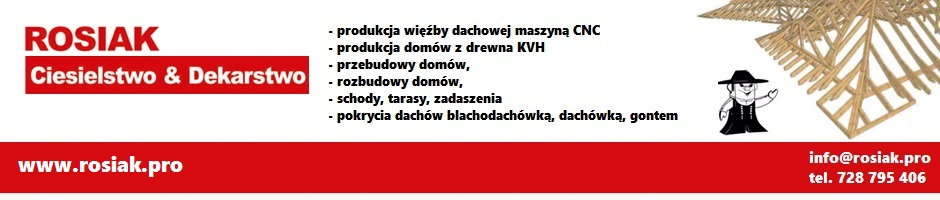 ROSIAK Ciesielstwo & Dekarstwo