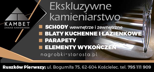 Kambet - Kamieniarstwo, nagrobki, blaty kuchenne i łazienkowe, schody. Paweł Starosta